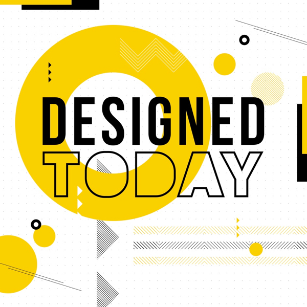 Designed Today Podcast
