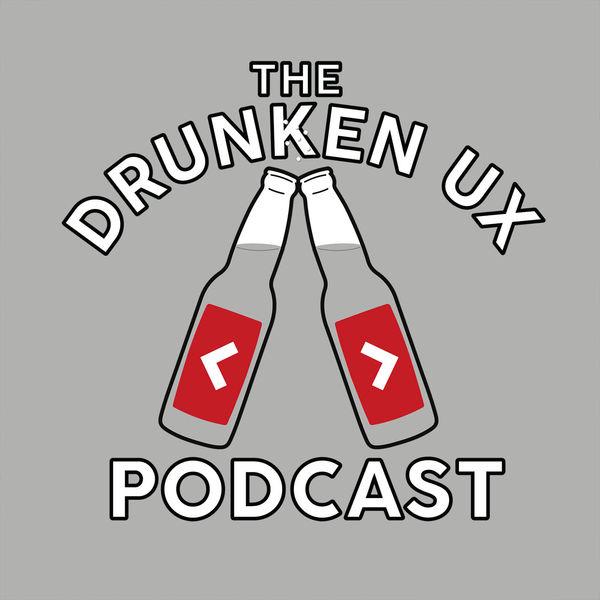 The Drunken UX